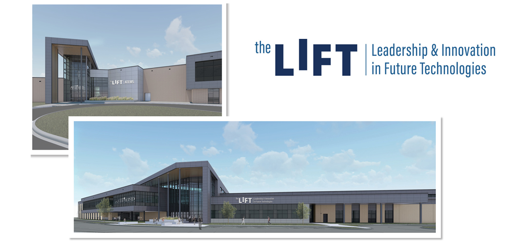 'The LIFT' to house CTE / ATEMS