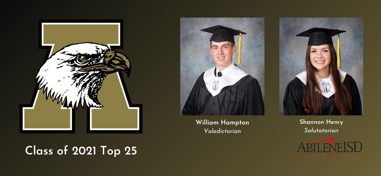 Hampton, Henry top Abilene High Class of 2021 as Valedictorian, Salutatorian