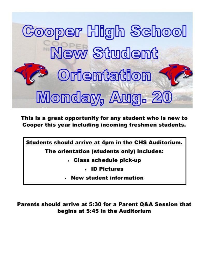 Cooper High School New Student Orientation Monday, Aug. 20