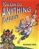 You Can Do Anything Daddy!