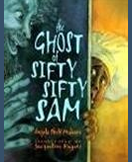 Ghost of Sifty Sifty Sam